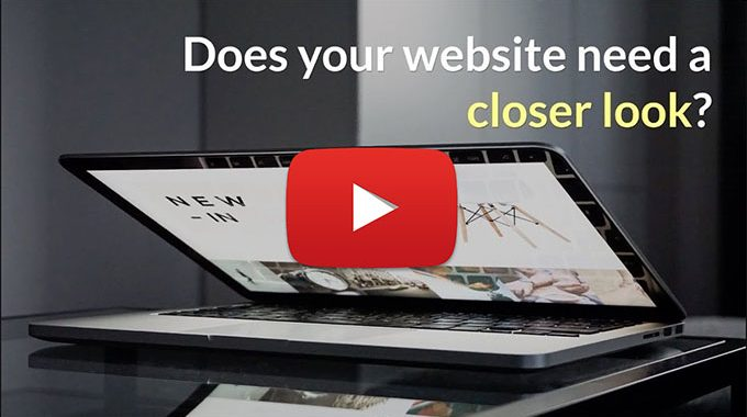 Does Your Website Need A Closer Look?